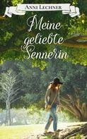 Anni Lechner: Meine geliebte Sennerin ★★★★