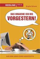 Brigitte Scherer: Das brauche ich bis vorgestern! ★★★