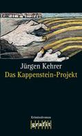 Jürgen Kehrer: Das Kappenstein-Projekt ★★★★