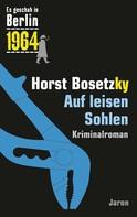 Horst Bosetzky: Auf leisen Sohlen ★★★★