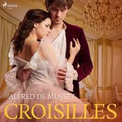 Croisilles (Ungekürzt)