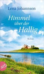 Himmel über der Hallig - Roman