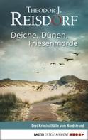 Theodor J. Reisdorf: Deiche, Dünen, Friesenmorde ★★★