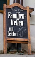 Helmut Exner: Familientreffen mit Leiche ★★★★