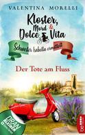Valentina Morelli: Kloster, Mord und Dolce Vita - Der Tote am Fluss ★★★★