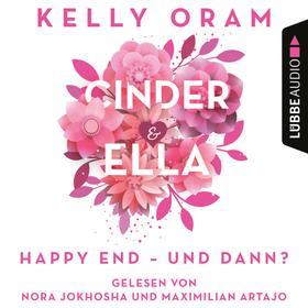 Cinder & Ella - Happy End - und dann? (Ungekürzt)