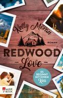 Kelly Moran: Redwood Love – Es beginnt mit einem Kuss ★★★★★