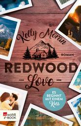 Redwood Love – Es beginnt mit einem Kuss