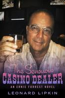Leonard Lipkin: The Sensuous Casino Dealer