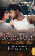 Romina Gold: Dangerous Hearts - Mit dir im stärksten Sturm ★★★★