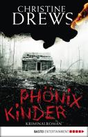 Christine Drews: Phönixkinder ★★★★