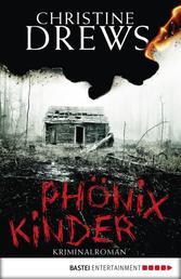 Phönixkinder - Kriminalroman