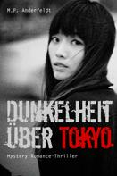 M.P. Anderfeldt: Dunkelheit über Tokyo ★★★★★