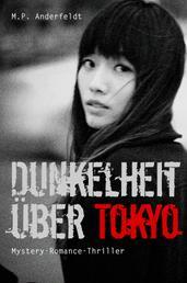 Dunkelheit über Tokyo