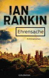 Ehrensache - Inspector Rebus 4 - Kriminalroman
