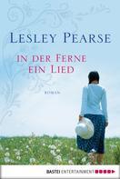 Lesley Pearse: In der Ferne ein Lied ★★★★★