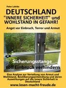 Peter Lehrke: Deutschland Sicherheit und Wohlstand in Gefahr ★