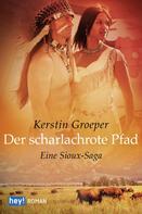 Kerstin Groeper: Der scharlachrote Pfad ★★★★★