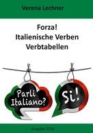 Verena Lechner: Forza! Italienische Verben ★★★