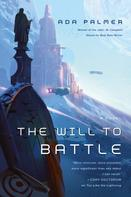 Ada Palmer: The Will to Battle