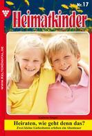 Kathrin Singer: Heimatkinder 17 – Heimatroman ★★★★★