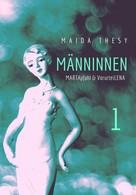 Maida Thesy: Männinnen 1 ★★★★