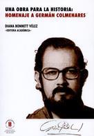 Diana Bonnett Vélez: Una obra para la historia: homenaje a Germán Colmenares