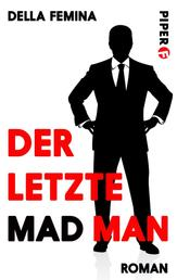 Der letzte Mad Man - Bekenntnisse eines Werbers