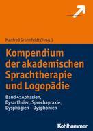 Manfred Grohnfeldt: Kompendium der akademischen Sprachtherapie und Logopädie