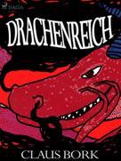 Claus Bork: Drachenreich