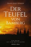 Franz-Josef Körner: Der Teufel von Bamberg ★★★★