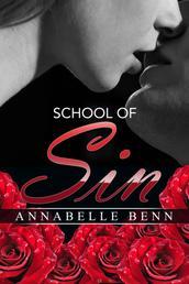 School of Sin - Sammelband. Drei sinnliche Kurzromane