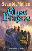 Sean Mcmullen: Glass Dragons