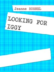 LOOKING FOR IGGY