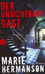 Der unsichtbare Gast - Roman