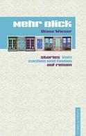 Diana Wieser: Mehr Blick ★★★★★