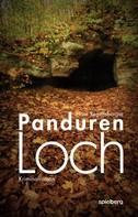 Hans Regensburger: Pandurenloch ★★