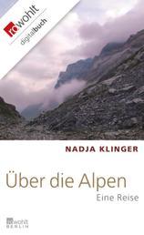 Über die Alpen - Eine Reise
