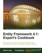 Devlin Liles: Entity Framework 4.1: Expert's Cookbook