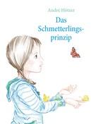 André Hötzer: Das Schmetterlingsprinzip
