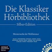 Die Klassiker-Hörbibliothek - Silber-Edition