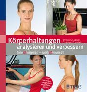 Körperhaltungen analysieren und verbessern - look@yourself - work@yourself
