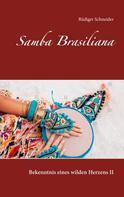 Rüdiger Schneider: Samba Brasiliana