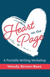 Heart on the Page - A Portable Writing Workshop