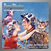 """Perry Rhodan Silber Edition 88: Der Zeitlose (Teil 3) - Perry Rhodan-Zyklus """"Aphilie"""""""