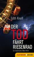 Edith Kneifl: Der Tod fährt Riesenrad ★★★