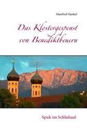 Manfred Hankel: Das Klostergespenst von Benediktbeuern