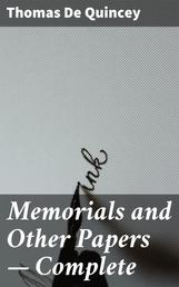 Memorials and Other Papers — Complete