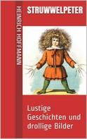 Heinrich Hoffmann: Struwwelpeter ★★★★