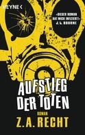 Z. A. Recht: Aufstieg der Toten ★★★★★
